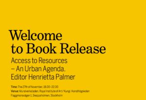 Book launch in Stockholm: Access to Resources – An Urban Agenda