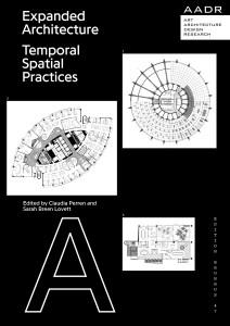 Bauhaus Edition: Expanded Architecture – Temporal Spatial Practices
