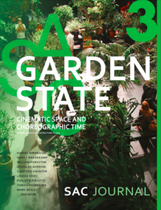 SAC 03 Garden State – Cinematic Space and Choreographic Time